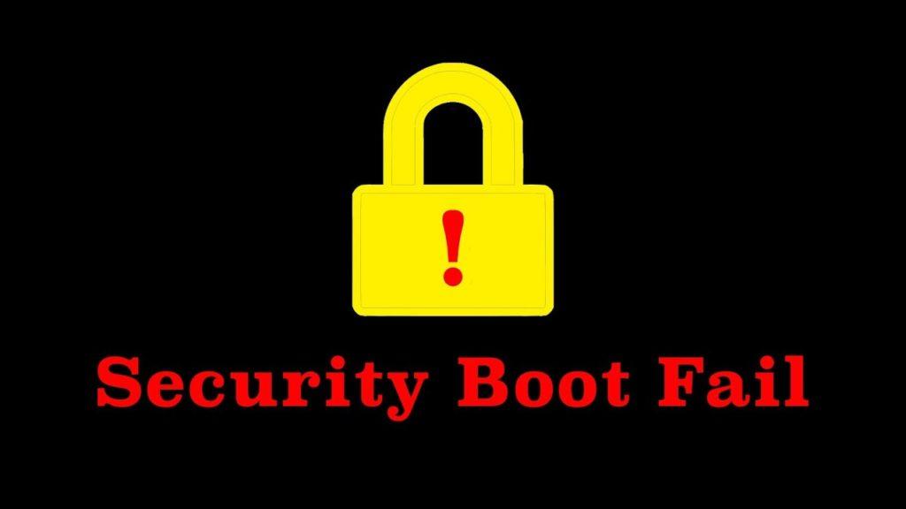 ERROR - Secutity Boot Fail